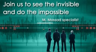 """Join the invisible to make the impossible"": Israel's Mossad now recruits agents online"