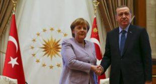 Why Merkel Renders 'Silent Support' for Erdogan's Policies