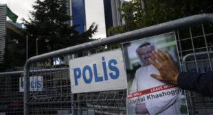 Turkey Tells US They Have Video That Proves Jamal Khashoggi Was Killed – Report