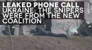 BREAKING: Leaked Phone Call Reveals New Coalition Government Was Behind Sniper Shootings in Ukraine