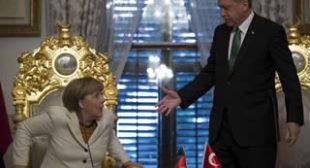 """Why Merkel is Letting Erdogan """"Make Fool of Her"""""""