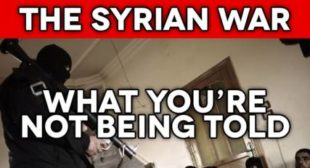 The Syrian War What You're Not Being Told