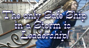 The only safe ship in a storm is leadership