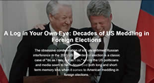 A Log in Your Own Eye: Decades of US Meddling in Foreign Elections