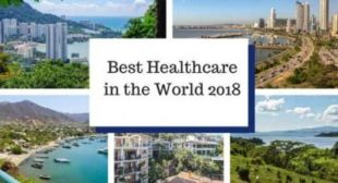 The Best Healthcare and Healthcare Systems in the World