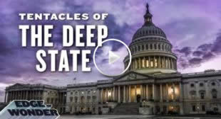 Tentacles of the Deep State EXPOSED
