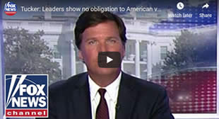 Tucker Carlson: We Are Ruled By Mercenaries Who Feel No Long-Term Obligation To The People They Rule