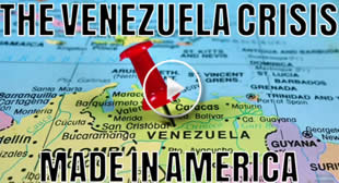 The Venezuela Crisis – Made In America – David Icke