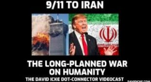 From 9/11 To Iran The Long Planned War On Humanity – David Icke Dot-Connector Videocast