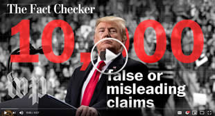 President Trump has made more than 10,000 false or misleading claims | The Fact Checker  🎞️