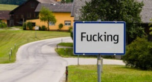 Fugging Unbelievable! Austrian Village to Ditch Unfortunate Obscene Name